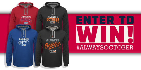 Enter 2 win the same post season #AlwaysOctober hoodie the pros wear. RT and FOLLOW to enter. Ends 10/19 #MApromo http://t.co/tJGUvjYNj4
