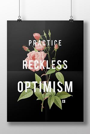 Image result for practice reckless optimism