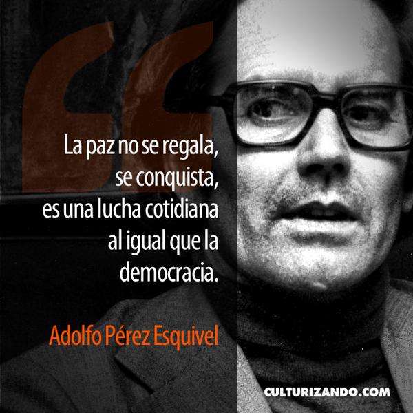 Adolfo Pérez Esquivel Premio Nobel Paz Undíacomohoy