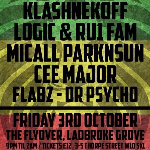 TONIGHT @ The Flyover, W10 @LogicArmy @RU1FAM 'WeAreOne' Launch party ft... @Klashnekoff @CeeMajor @MicallParknsun http://t.co/WiT1OQucvQ