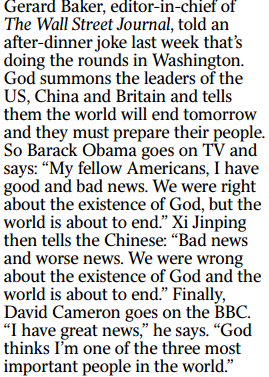 RT @patrick_kidd: End of the World is nigh. A joke doing the rounds in Washington, reported in @TimesDiary today http://t.co/9cLu2t3lQH
