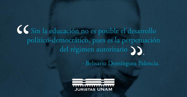 Juristas Unam On Twitter Recordando Belisario Domínguez A