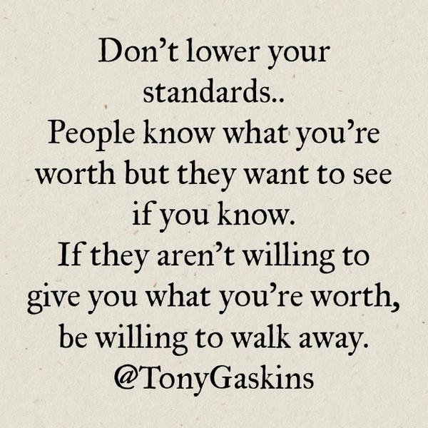 Tony A Gaskins Jr On Twitter Know Your Worth Httptcoo6zj5rsset