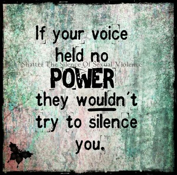 """if your voice had no power, they wouldn't try to silence you   http://t.co/29mb7fZNsA via @rights_victims #MelanieShaw"