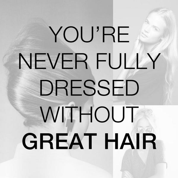 You're never fully dressed without great #hair. Retweet if you agree! http://t.co/BybqCVVPlW