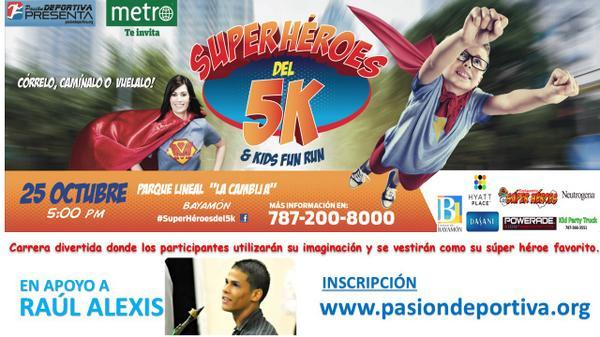 En apoyo a Raúl Alexis nuestro Súper Héroe que lucha contra el cáncer  #SúperHéroesdel5k http://t.co/XXFRrmEgq8 http://t.co/2Be05sWSqY