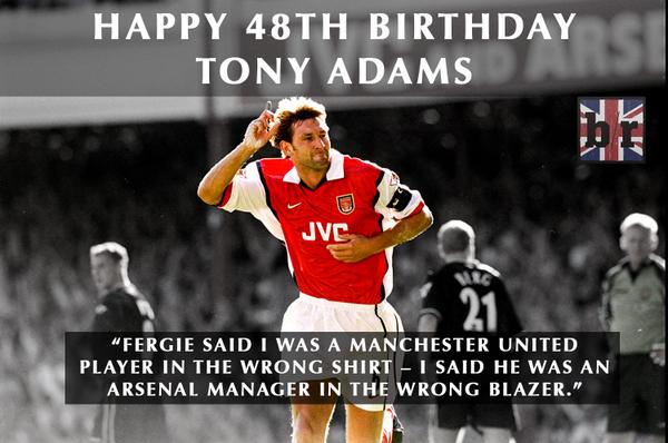birthday arsenal tony adams happy birthday arsenal legend tony