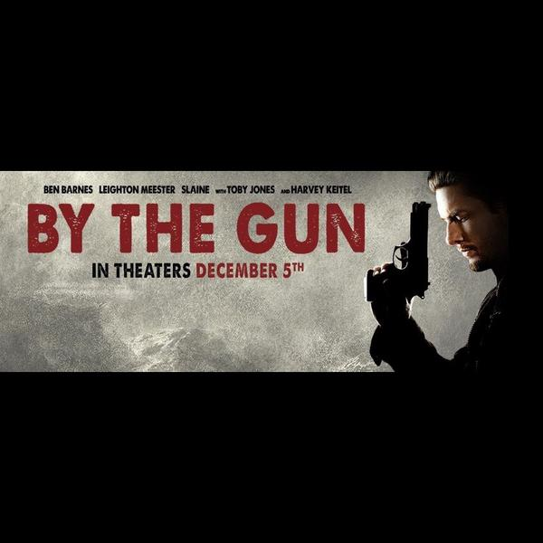 Follow @_ByTheGun Proud to be in this film starring Ben Barnes, Leighton Meester, Harvey Keitel, Toby Jones, Slaine