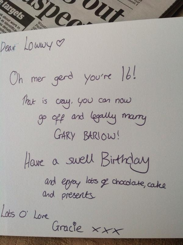 Gary Barlow On Twitter Lb Tina Garybarlow Written In My Beautiful 16yr Old S Birthday Card Today Should I Be Worried Http T Co 2jvog3jc1v Hy