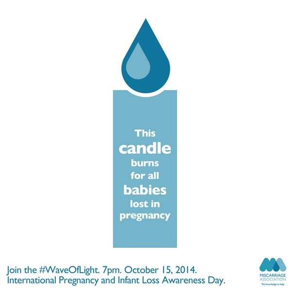 Light a candle in memory of babies lost in pregnancy. 7pm, Oct 15. Please RT.  #WaveOfLight #BabylossAwarenessWeek http://t.co/GDmliPWYlc