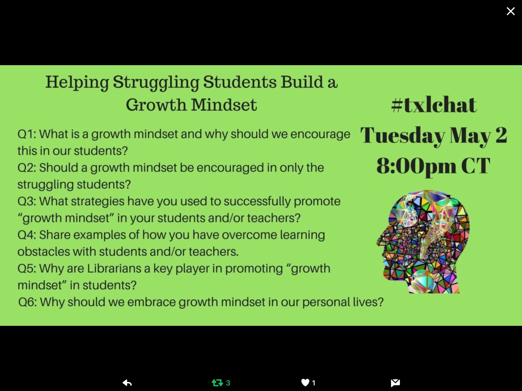 For moderators @janhodgelibrary @EdneyLib our last hosted #txlchat for the 16-17 year! Join us tonight 8PM CST to discuss Growth Mindset https://t.co/J4eqtk1H3V
