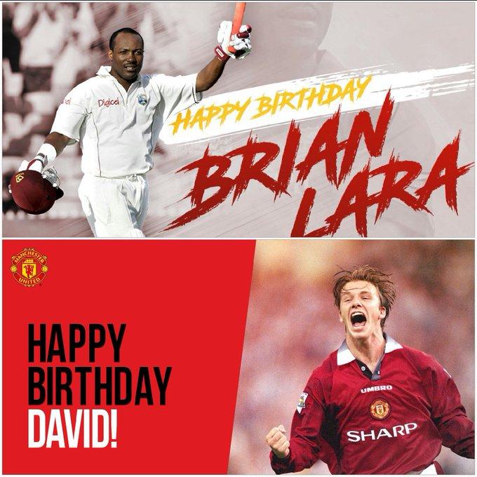 Happy Birthday to 2 Legends of Sport. BRIAN LARA & DAVID BECKHAM