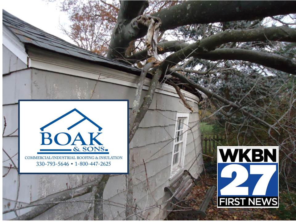 Boak Sons Inc On Twitter Tune In To Channel 27 Wkbn Tonight At 6 00 And 11 Sam Will Be Giving Advice Getting Storm Damage Repaired By A