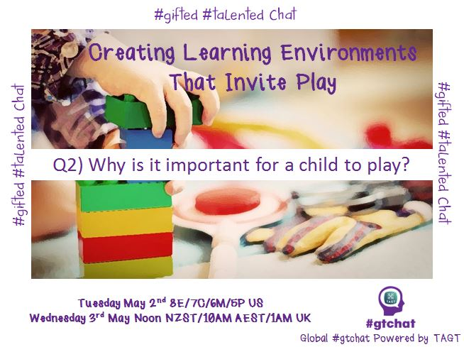 Q2) Why is it important for a child to play? #gtchat https://t.co/NkQexr9DeA