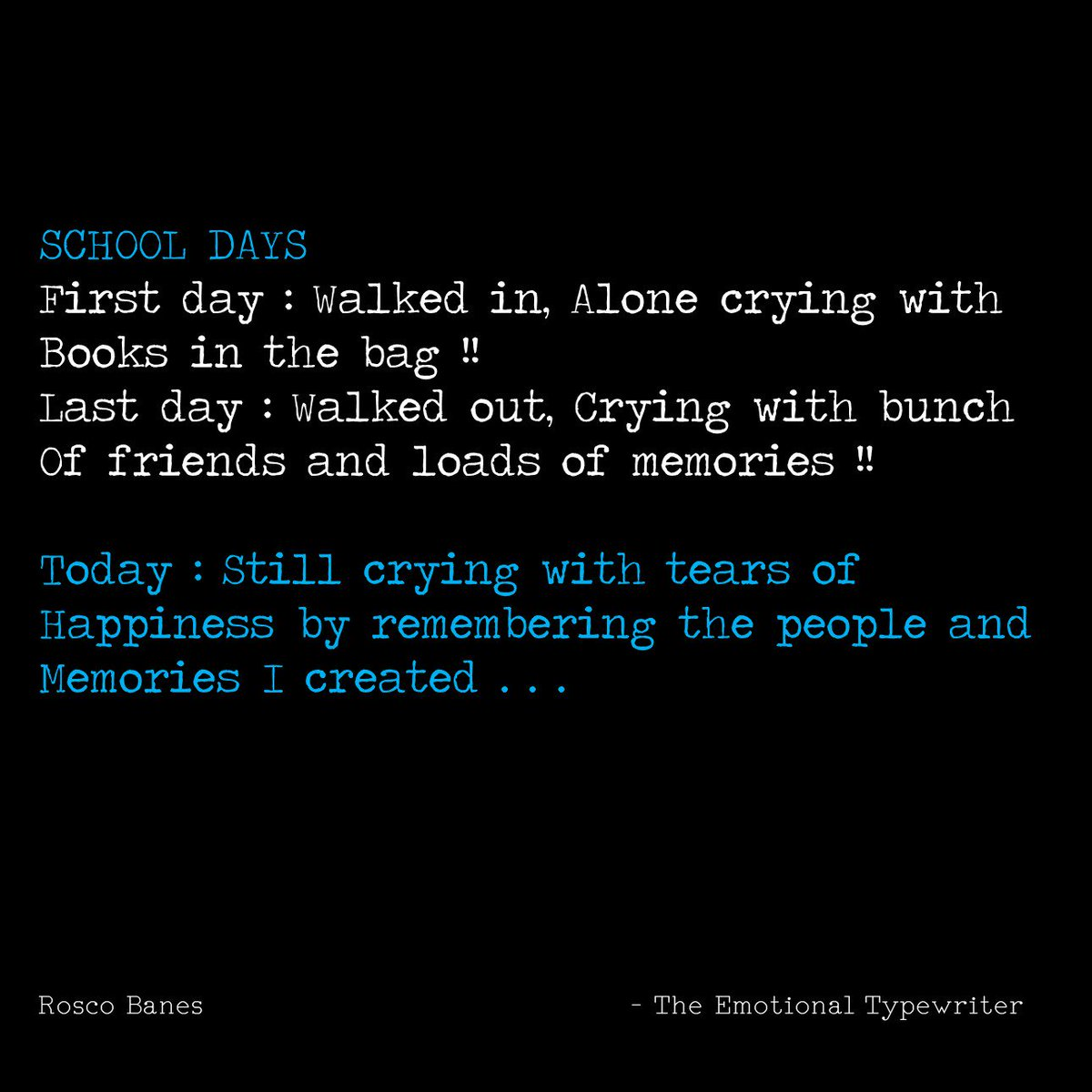 Emotionaltypewriter On Twitter School Days Quotes