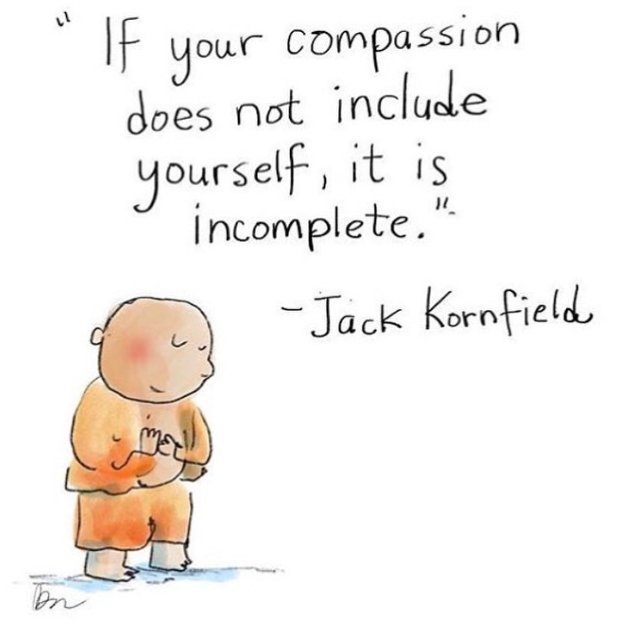 If your compassion does not include yourself, it is incomplete. @BuddhaDoodles @JackKornfield https://t.co/NHlkLvSQTX