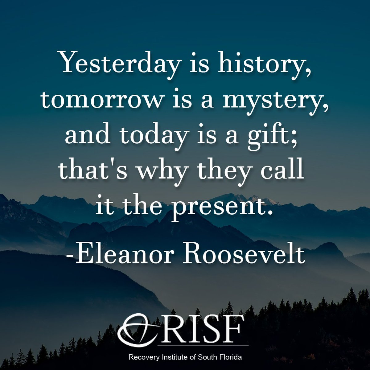 Risf On Twitter Yesterday Is History Tomorrow Is A Mystery And