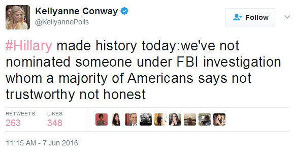 Image result for Kellyanne Conway hillary made history today we've not