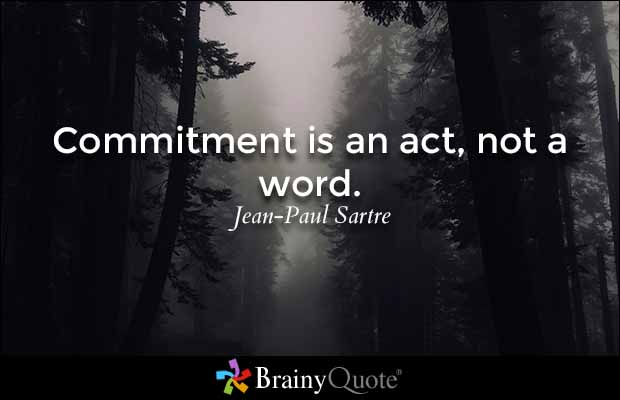 Brainyquote On Twitter Commitment Is An Act Not A Word Jean