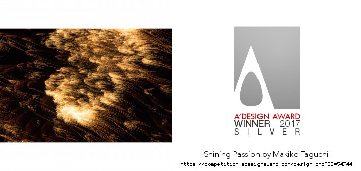 ITALY-A' Design Award & Competition 2016-2017Photography and Photo Manipulation Design Cat.Shining Passion photographs received the Silver Winner.