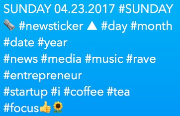 SUNDAY 04.23.2017 #SUNDAY   #newsticker ▲ #day #month #date #year #news #media #music #rave #entrepreneur #startup #i #coffee #tea #focus<br>http://pic.twitter.com/MxiDo1Tfsd