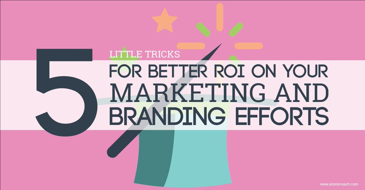 5 Little Tricks For Better #ROI On Your #Marketing and #Branding Efforts​  ​#contentmarketing    http:// ampr.ch/TJB7  &nbsp;  <br>http://pic.twitter.com/61o6LbK553
