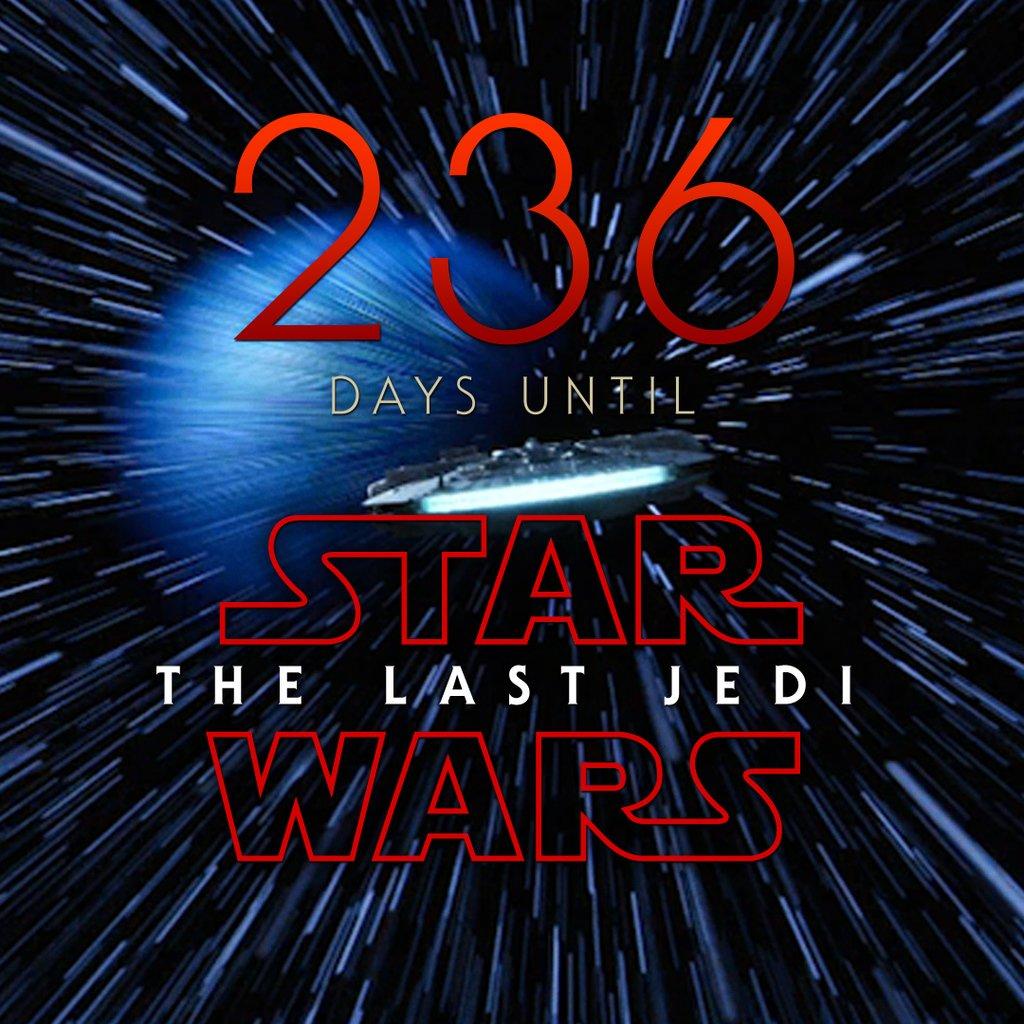 236 days until Star Wars: The Last Jedi #StarWars #LastJedi #EpisodeVIII<br>http://pic.twitter.com/uJBlz9XpiX
