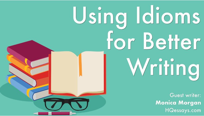 Using Idioms for Better Writing by @KSmilingEnglish  http:// bit.ly/2pK8Zro  &nbsp;   #languages #idioms #writing<br>http://pic.twitter.com/z95Ol4aLVJ