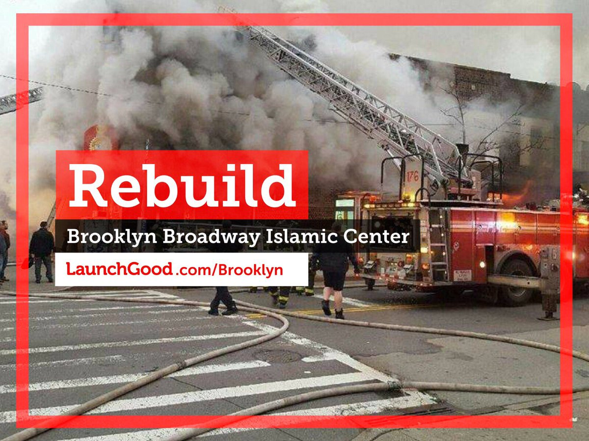 Let's @LaunchGood and rebuild a masjid in Brooklyn, destroyed by fire!