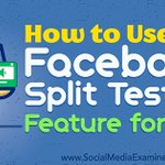 NEW: How to Use the #Facebook Split Testing Feature for Ads https://t.co/5j4QeXD8hC by @jakebaadsgaard