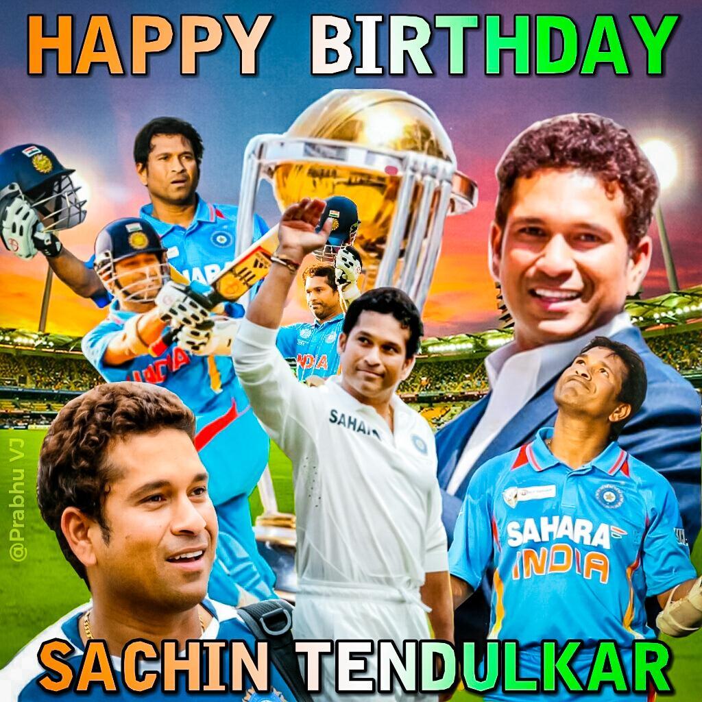 Prabhu VJ On Twitter HAPPY Birthday Sachin Rt Edit By Me In