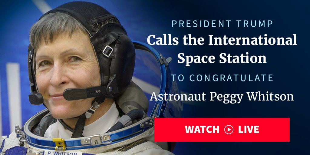 Tune in as @POTUS calls @NASA @AstroPeggy Whitson:   #CongratsPeggy