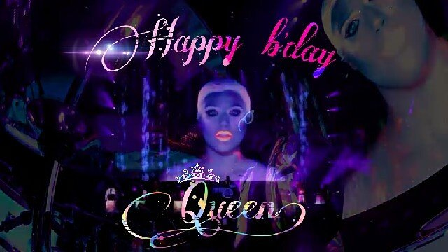 Hey girl ... Happy birthday!   You are always my only Queen.. Yeah!!
