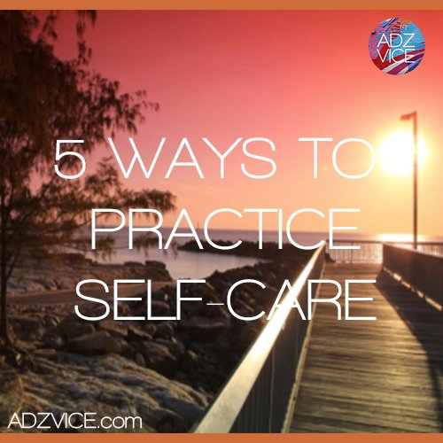 Self Care is Self Love! 5 Ways to Practice #selfcare by @BonitaRS_  #adzvice #blogginggals #bloggersoc  http:// buff.ly/2p7TbhZ  &nbsp;  <br>http://pic.twitter.com/ASjU4HvtAz