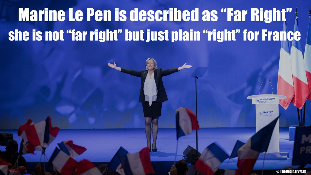 #MarineLePen is described as &quot;#FarRight&quot; she is not far right but just plan right for #France  only #LePen can save #France <br>http://pic.twitter.com/L87YrtSRaN