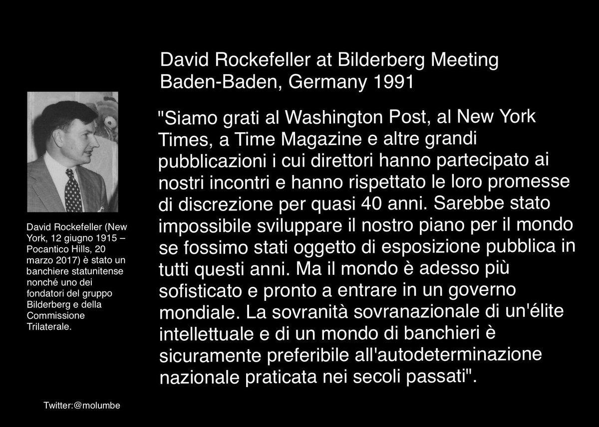 ... il mondo è adesso più sofisticato e pronto a entrare in un governo mondiale ... David Rockefeller