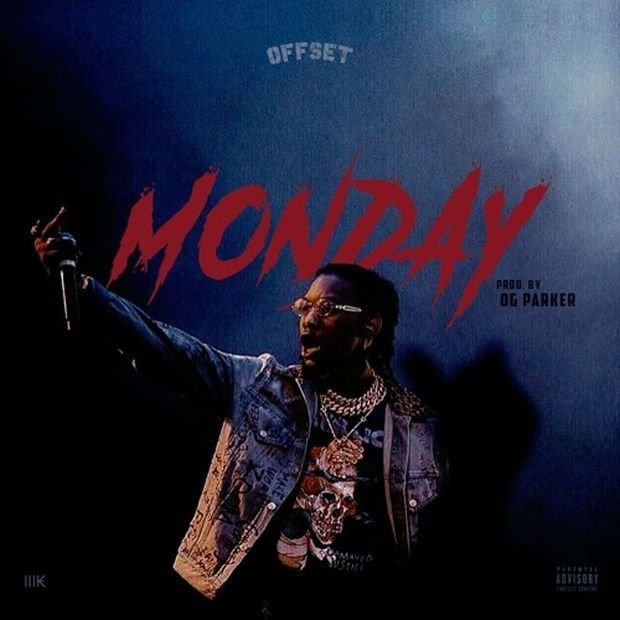 Migos' own Offset drops off a solo track appropriately titled 'Monday....