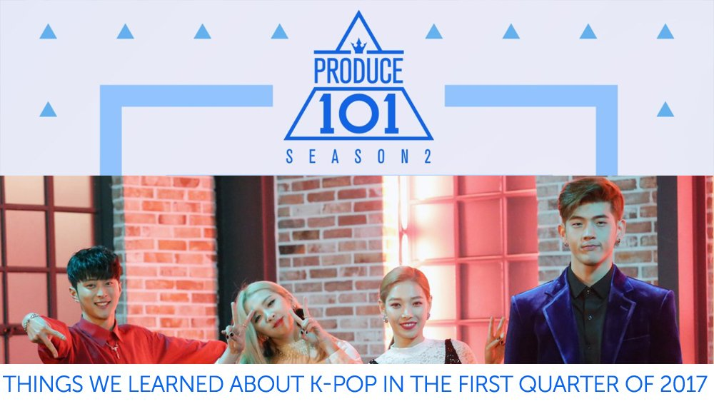Things We Learned About K-Pop In the First Quarter of 2017