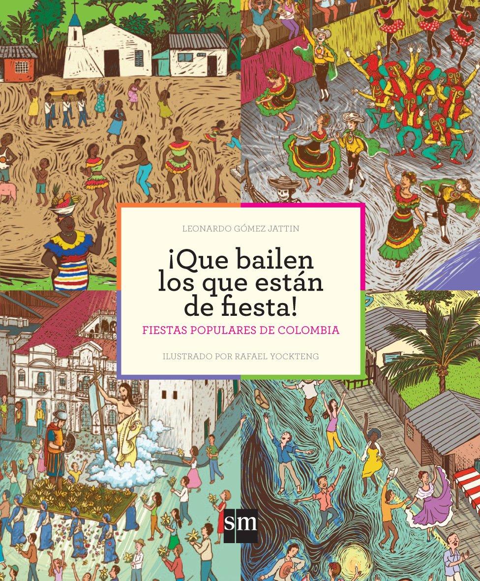 #QueBailenLosQueEstánDeFiesta en @filbogota Domingo 30 de abril 3 pm. Firma de libros en el #PabellónInfantil nivel1Stand704 @EdicionesSMcol https://t.co/wYJiOsxlFY
