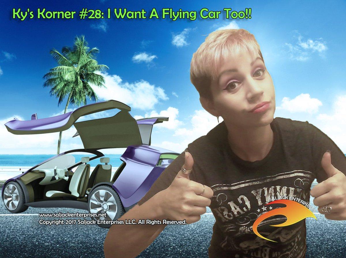 Ky&#39;s Korner #28: I want a flying car too! Read here:  https:// saljackenterprises.net/2017/04/25/kys -korner-28-i-want-a-flying-car-too/ &nbsp; …  #flyingcar #blog @KyLynn723<br>http://pic.twitter.com/7qI21Wj3MT