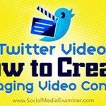 NEW: #Twitter Video: How to Create Engaging Video Content https://t.co/KEQDngLVJe by @bethgladstone