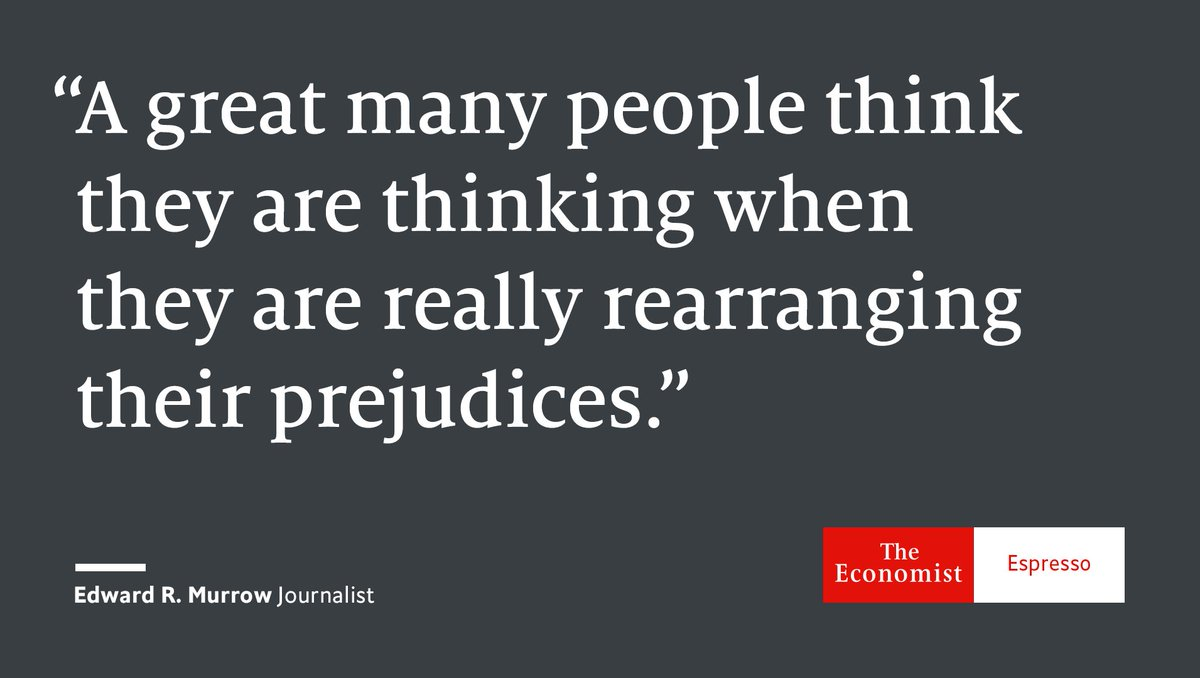 Our quote of the day is from American journalist Edward R. Murrow