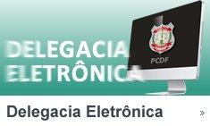 Resultado de imagem para Delegacia Eletrônica Df