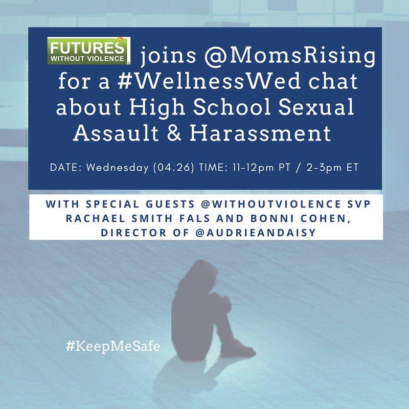 Thumbnail for #WellnessWed - High School Sexual Assault & Harassment