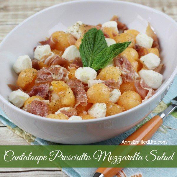 Cantaloupe Prosciutto Mozzarella Salad Recipe