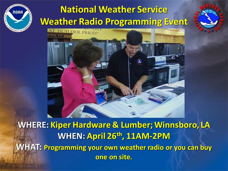 Winnsboro: Need your weather radio programmed? Our