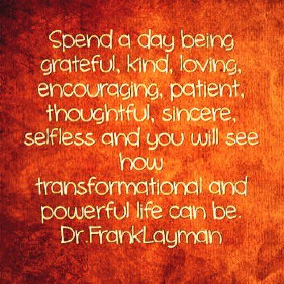 @DrSTLT Spend A Day Being Grateful Kind Loving Sincere Selfless #transformation #powerful RT  http:// lowepublishing.com  &nbsp;    https://www. amazon.com/Dr.-Frank-Laym an/e/B00JBG6PH6/ref=dp_byline_cont_book_1 &nbsp; … <br>http://pic.twitter.com/JwiFw7UXhn