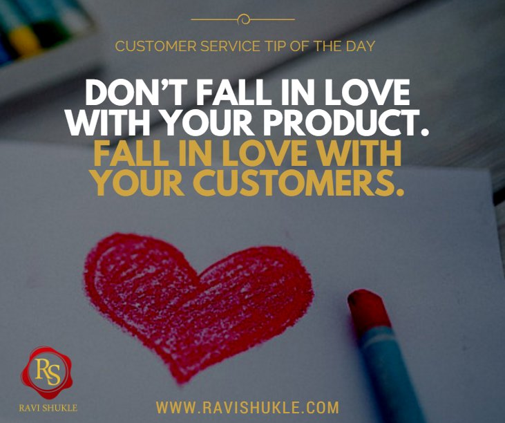 Ravi Shukle On Twitter Dont Fall In Love With Your Product Fall