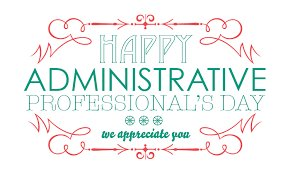 Happy #AdministrativeProfessionalsDay to the Great People that Support...