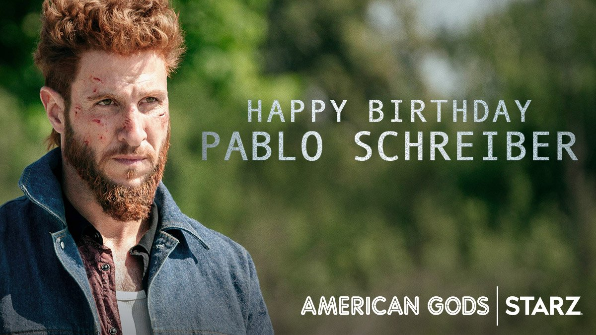 RT @AmericanGodsSTZ: Join us in wishing @schreiber_pablo all the luck in the world on his birthday! #AmericanGods https://t.co/Xj4VW45M33